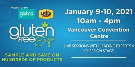 Gluten Free Expo Vancouver - January 9-10, 2021 tickets
