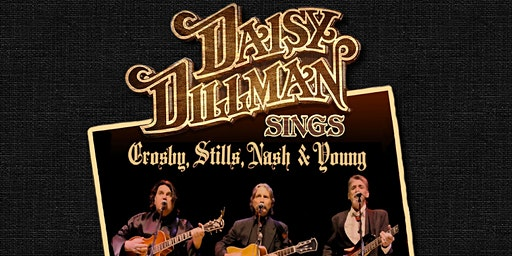 Daisy Dillman Band Plays Crosby, Stills, Nash and Young