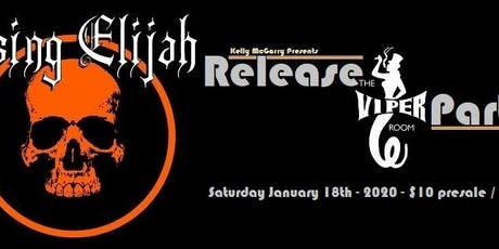 Rising Elijah Release Party @ the Viper Room tickets