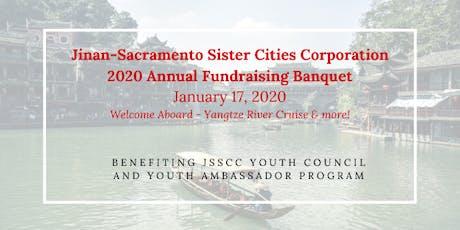 Jinan-Sacramento Sister Cities Corporation 2020 Annual Fundraising Banquet tickets