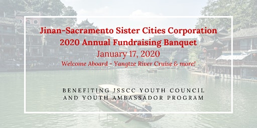 Jinan-Sacramento Sister Cities Corporation 2020 Annual Fundraising Banquet
