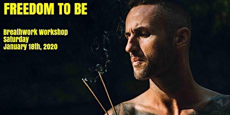 FREEDOM TO BE - Breathwork workshop tickets