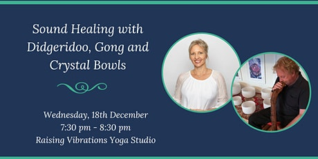 Sound Healing with Gong, Didgeridoo, and Crystal Bowls tickets