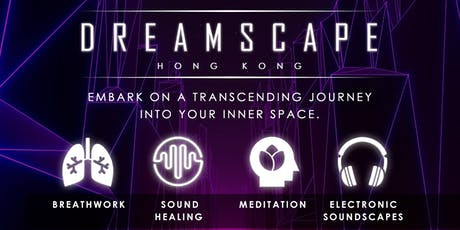 DREAMSCAPE II - Explore Inner Space tickets