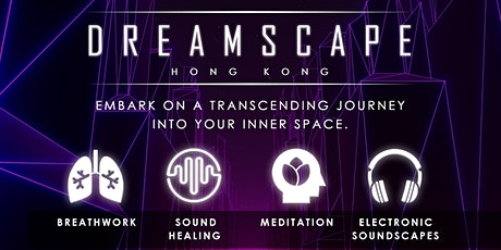 DREAMSCAPE II - Explore Inner Space tickets