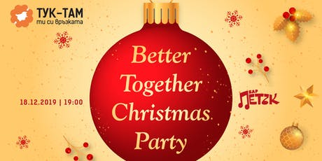 Better Together Christmas Party tickets
