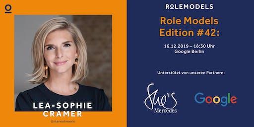 Role Models – Edition #42: Lea-Sophie Cramer