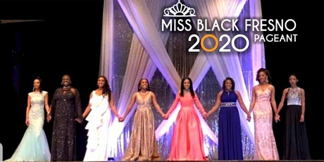Miss Black Fresno Pageant 2020 tickets