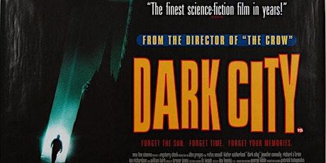 Dark City (M) tickets
