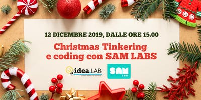 Christmas Tinkering e coding con SAM LABS