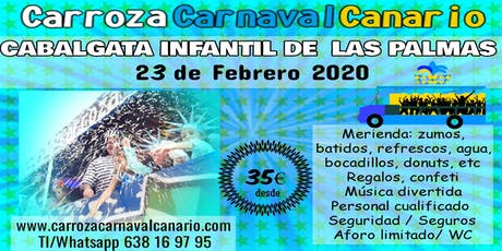 Entradas Carroza Cabalgata Infantil Carnaval de Las Palmas 2020 entradas