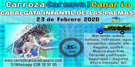 Entradas Carroza Cabalgata Infantil Carnaval de Las Palmas 2020