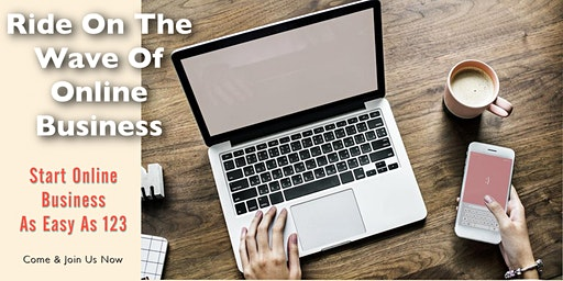 Online Webinar- Ride on The Wave Of Online Business, Start A Webstore As Easy As 123-Sabah