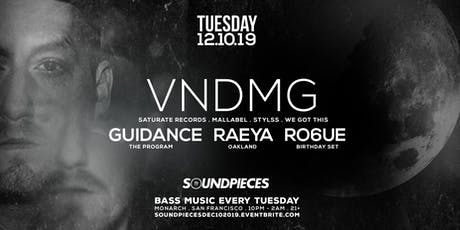 VNDMG, GUIDANCE, RAEYA, RO6UE — SOUNDPIECES tickets