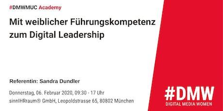 #DMWmuc Academy: Mit weiblicher Führungskompetenz zum Digital Leadership tickets