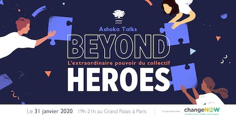 BEYOND HEROES - L'extraordinaire pouvoir du collectif tickets