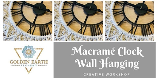 Macramé Clock Wall Hangings Workshop