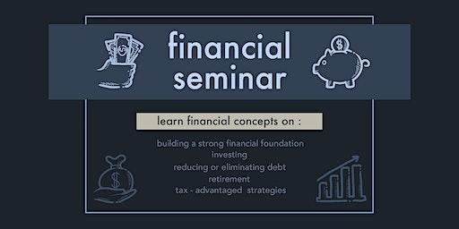 FINANCIAL SEMINAR - Building a Strong Financial Foundation & Investing 101