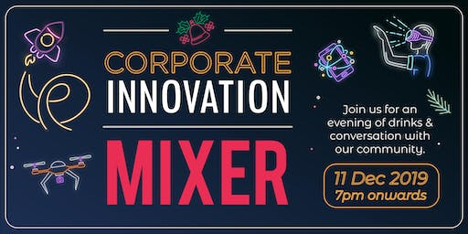 Corporate Innovation Mixer
