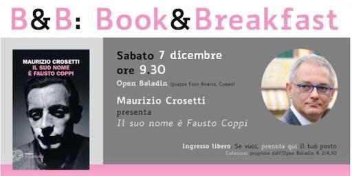 B&B: Book&Breakfast   Maurizio Crosetti
