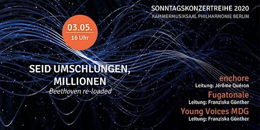 Sonntagskonzert Nr. 4 | Seid umschlungen, Millionen | Beethoven re-loaded