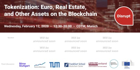 Tokenization: Euro, Real Estate, and Other Assets on the Blockchain Tickets
