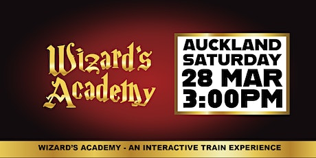 Wizard's Academy Auckland - 3:00PM, 28 March 2020 tickets