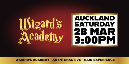 Wizard's Academy Auckland - 3:00PM, 28 March 2020