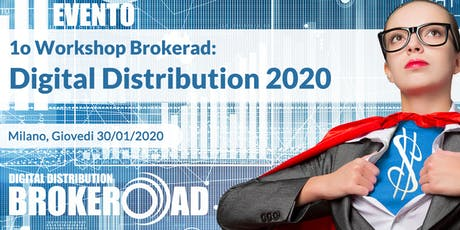 1o Workshop Annuale Brokerad - Digital Distribution 2020 biglietti