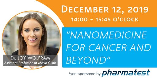 Nanomedicine for cancer and beyond by Dr. Joy Wolfram