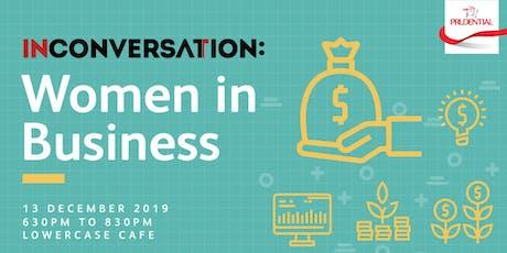 In Conversation: Women In Business tickets