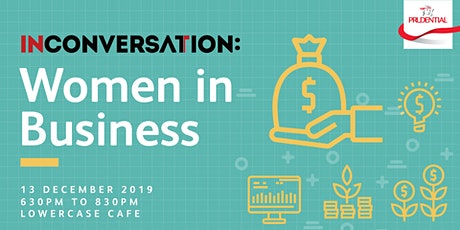 In Conversation: Women In Business tickets
