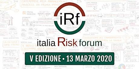 Italia Risk Forum - V Edizione biglietti