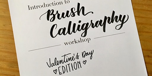 Intro to Brush Calligraphy - Valentine's Day Edition