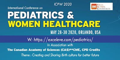 International Conference on Pediatrics & Women Healthcare (ICPW 2020)