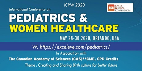 International Conference on Pediatrics & Women Healthcare (ICPW 2020) tickets