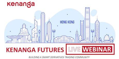 LIVE WEBINAR - Trading Hong Kong Markets tickets
