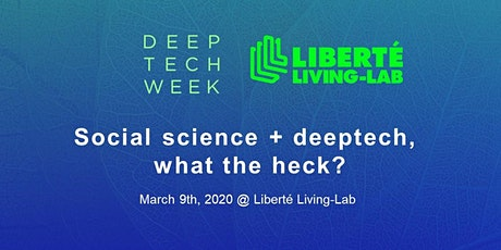 Social science + deeptech, what the heck? tickets