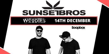 Woodies ft Sunset Bros tickets