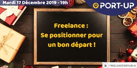 Freelance : se positionner pour un bon départ ! billets