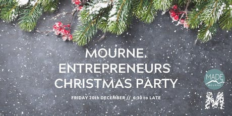 MOURNE ENTREPRENEURS CHRISTMAS PARTY tickets