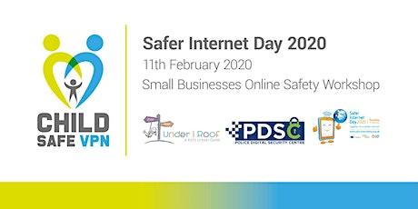 Safer Internet Day 2020 - SME's Online Safety Workshop tickets