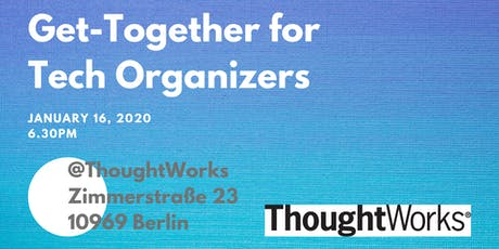 Get-Together for Tech Organizers (Dev, DevOps, UX/UI, Product) tickets