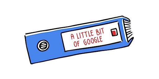 A Little Bit Of Google Goes A Long Way