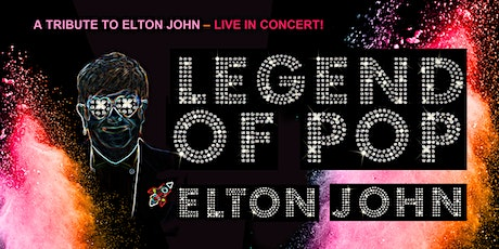 LEGEND OF POP - A TRIBUTE TO ELTON JOHN | Stuttgart Tickets