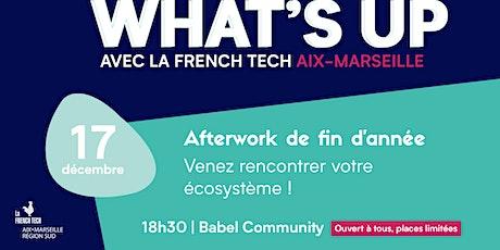 Afterwork What's up la French Tech Aix-Marseille billets
