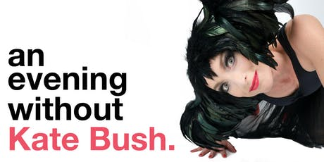 An Evening Without Kate Bush tickets