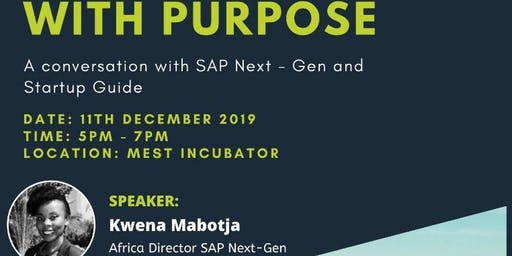 Innovation with Purpose  - A conversation with SAP Next - Gen and Startup Guide