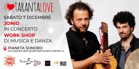 TarantaLove: Jonio in concerto + Workshop biglietti