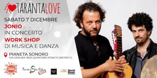 TarantaLove: Jonio in concerto + Workshop